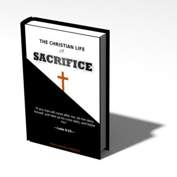 THE CHRISTIAN LIFE OF SACRIFICE